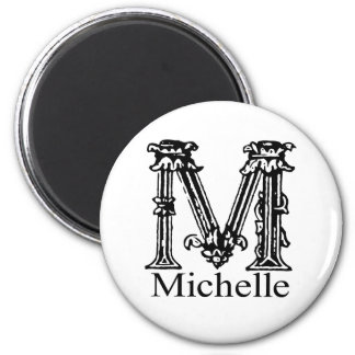 Fancy Monogram: Michelle Magnet