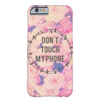 Fancy No Touchy Barely There iPhone 6 Case