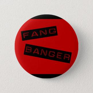 Fang Banger Button