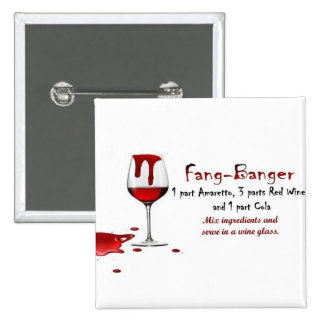 Fang-Banger Drink Recipe 2 Inch Square Button
