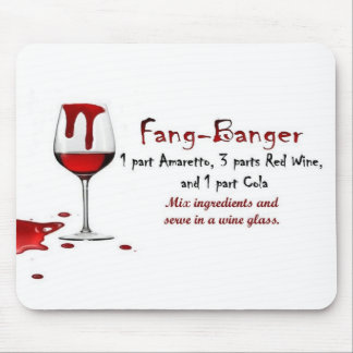 Fang-Banger Drink Recipe Mouse Pad