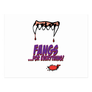 Fangs for everything post card