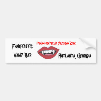 Fangtastic Vamp Bar Bumper Sticker