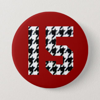 Fantastic Fifteen Houndstooth Print 3 Inch Round Button