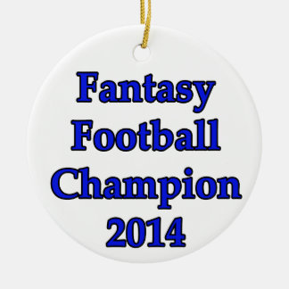 Fantasy Football Champion 2014 Ceramic Ornament