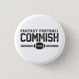 Fantasy Football Commish 1 Inch Round Button