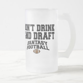 Fantasy Football - Don't Drink and Draft Coffee Mugs
