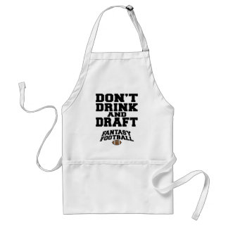Fantasy Football Dont Drink and Draft Standard Apron
