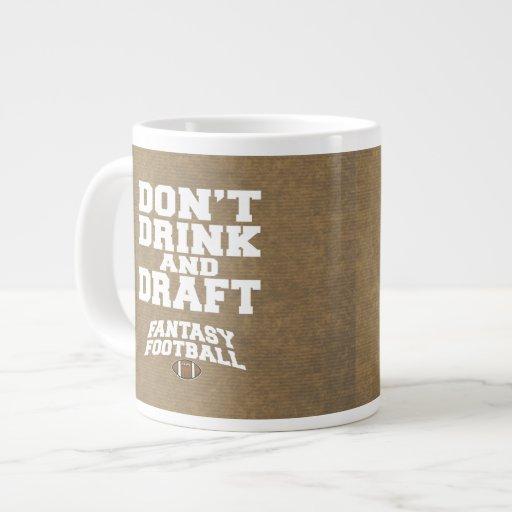 Fantasy Football Don't Drink and Draft - tan Extra Large Mug