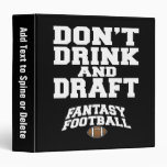 Fantasy Football Don't Drink and Draught   - Navy 3 Ring Binders