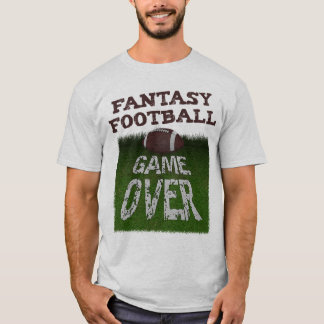 Fantasy Football Game Over T-Shirt