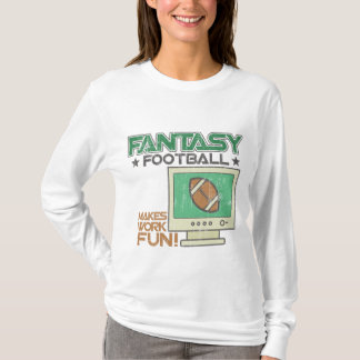 Fantasy Football Work T-Shirt