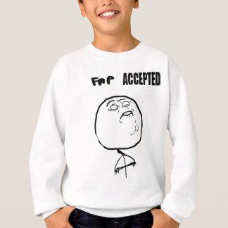 fap accepted sweatshirt