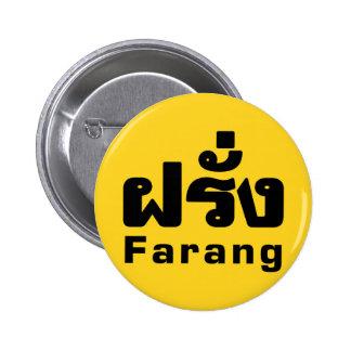 Farang ♦ Foreigner in Thai Language Script ♦ 2 Inch Round Button