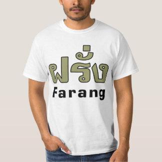 Farang ♦ Foreigner in Thai Language Script ♦ T-Shirt