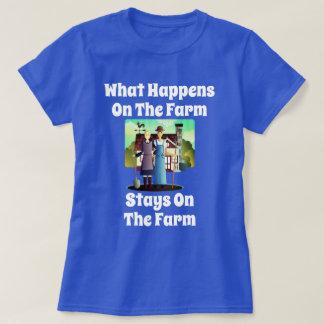 """Farm Couple Says ""What Happens on the Farm..."" T-Shirt"