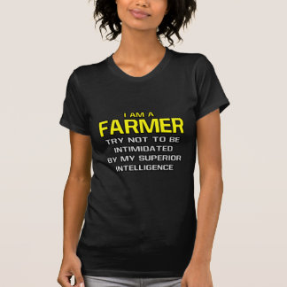 Farmer...Superior Intelligence T-Shirt