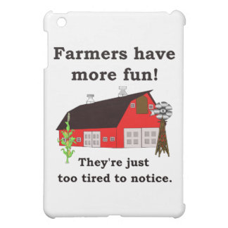 farmers have more fun iPad mini cover