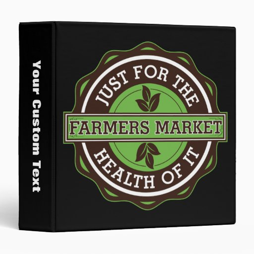 Farmers Market Just For the Health of It 3 Ring Binder