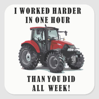 Farming Hard Work Quotes Square Sticker