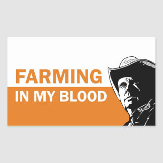 Farming in my blood, gift for a farmer or rancher rectangular stickers
