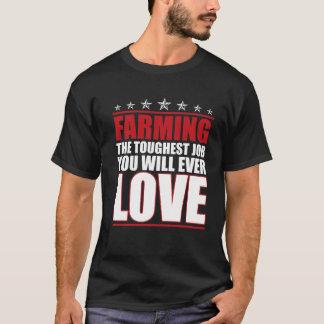 Farming the Toughest Job You'll Love Funny T-shirt