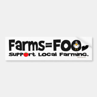 Farms = Food Bumper Sticker
