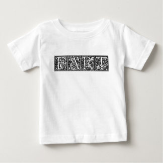 FART Fancy Lettering Funny Humor Crude Joke Baby T-Shirt