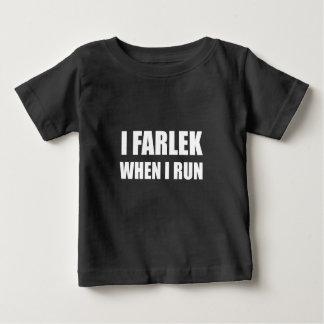 Fartlek When Run Baby T-Shirt