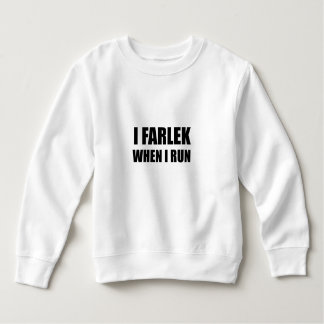 Fartlek When Run Black Sweatshirt