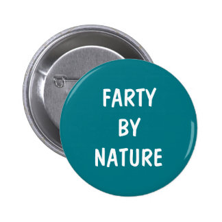 Farty By Nature 2 Inch Round Button