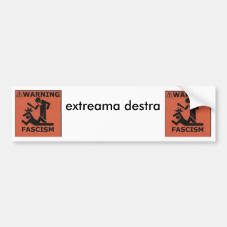 fascism, fascism, extreama destra bumper sticker