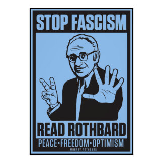 Fascisme d'arrêt : Lisez la copie de Rothbard Posters