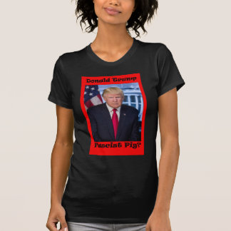 Fascist Pig - Anti Trump T-Shirt