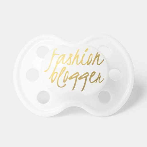 Fashion Blogger - Gold Script Pacifiers