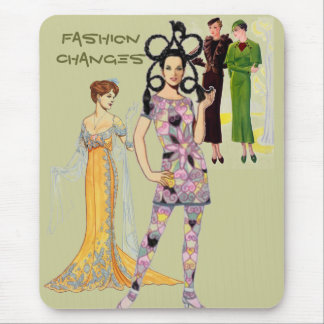 Fashion Changes Mousepad