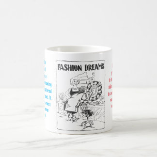 Fashion dreams coffee mug