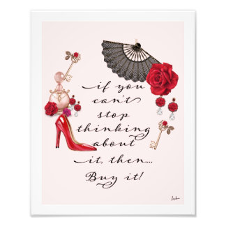 Fashion Quote Red Roses Red High Heels Pumps Shoes Photo Print