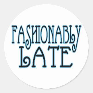 Fashionably Late Classic Round Sticker