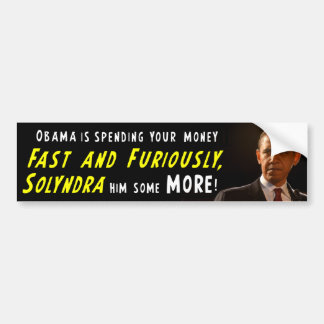 Fast and Furious - Solyndra Bumper Sticker