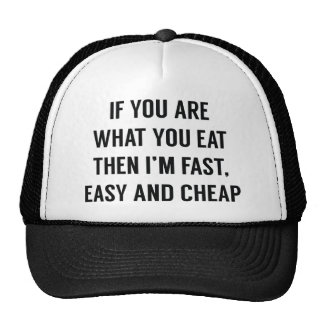 Fast Easy And Cheap Trucker Hat