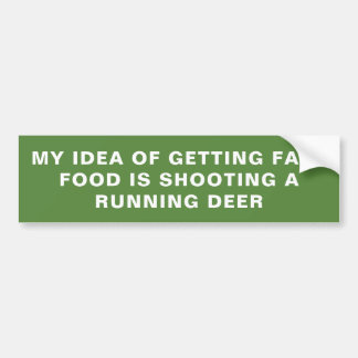 FAST FOOD DEER BUMPER STICKER