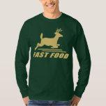Fast Food Deer T-shirts