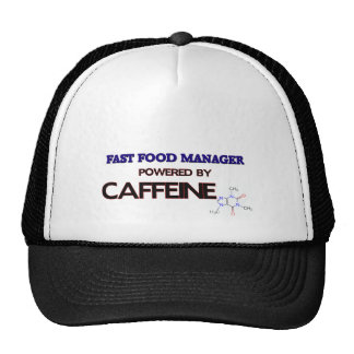 Fast Food Manager Powered by caffeine Trucker Hat