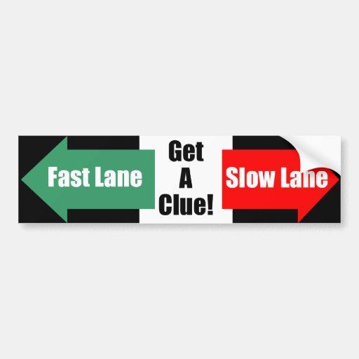 Fast Lane Slow Lane Black Bumper Stickers