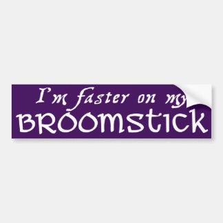 Faster on a Broom Bumper Sticker