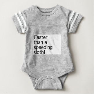 Faster Than A Speeding Sloth Baby Bodysuit
