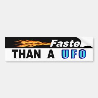 Faster Than A UFO Bumper Sticker