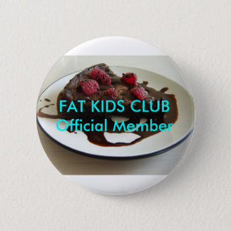 Fat Kids Club Button