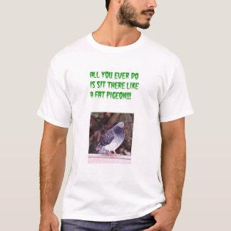 Fat Pigeon T-Shirt